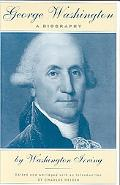 George Washington A Biography