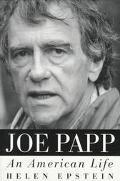 Joe Papp An American Life
