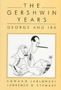 Gershwin Years George and Ira