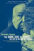 Dark Side of the Genius The Life of Alfred Hitchcock