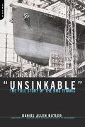 Unsinkable The Full Story of Rms Titanic