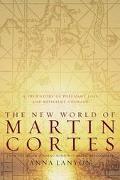 New World of Martin Cortes