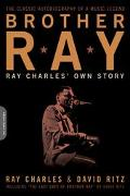 Brother Ray Ray Charles' Own Story