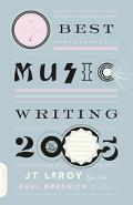 Da Capo Best Music Writing 2005 The Year's Fines Writing on Rock, Hip-hop, Jazz, Pop, Countr...