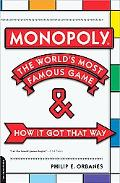 Monopoly The World's Most Famous Game--and How It Got That Way