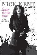 Apathy for the Devil: A Seventies Memoir