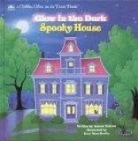 Spooky House: Glow in the Dark - Joanne Barkan - Hardcover