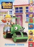 Around Town (Bob the Builder Series)