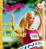Girls Can Do Anything! (My First Barbie)