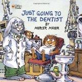 Just Going to the Dentist (Little Critter) (Golden Look-Look Books)