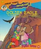 Golden Eagle: An Adventure On A Native American Desert Preserve - Erica Farber - Paperback