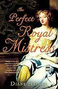 Perfect Royal Mistress A Novel