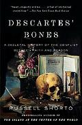Descartes' Bones: A Skeletal History of the Conflict Between Faith and Reason (Vintage)