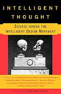 Intelligent Thought Science Versus The Intelligent Design Movement