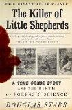 The Killer of Little Shepherds: A True Crime Story and the Birth of Forensic Science (Vintage)