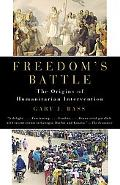 Freedom's Battle: The Origins of Humanitarian Intervention (Vintage)