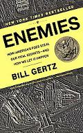 Enemies How America's Foes Steal Our Vital Secrets