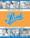 Prank University The Ultimate Guide to College's Greatest Tradition