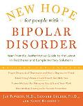 New Hope for People With Bipolar Disorder Revised 2nd Edition Your Friendly, Authoritative G...