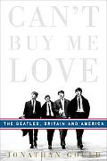 Can't Buy Me Love The Beatles, Britain, and America