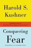 Conquering Fear: Living Bravely in a Dangerous World