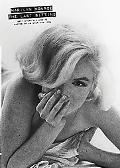 Marilyn Monroe The Last Sitting