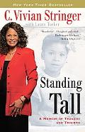 Standing Tall: A Memoir of Tragedy and Triumph