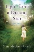 Light from a Distant Star : A Novel