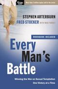 Every Man's Battle: Winning the War on Sexual Temptation One Victory at a Time (The Every Ma...