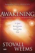 Awakening : A New Approach to Faith, Fasting, and Spiritual Freedom