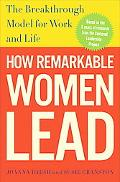 When Women Lead: The Extraordinary Links Between Joy, Energy, and Remarkable Performance
