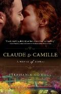 Claude and Camille : A Novel of Monet