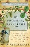 The Discovery of Jeanne Baret: A Story of Science, the High Seas, and the First Woman to Cir...