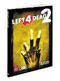 Left 4 Dead 2: Prima Official Game Guide (Prima Official Game Guides)