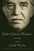 Gabriel Garca Mrquez: Una Vida (Vintage Espanol) (Spanish Edition)