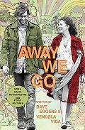 Away We Go: A Screenplay