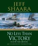 No Less Than Victory: A Novel of WWII
