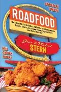 Roadfood: The Coast-to-Coast Guide to 800 of the Best Barbecue Joints, Lobster Shacks, Ice C...