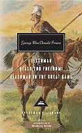 Flashman, Flash for Freedom!, Flashman in the Great Game (Everyman's Library Classics & Cont...