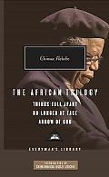 The African Trilogy: Things Fall Apart, No Longer at Ease, and Arrow of God (Everyman's Library Classics & Contemporary Classics)