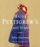 Major Pettigrew's Last Stand: A Novel