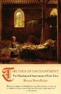 The Uses of Enchantment: The Meaning and Importance of Fairy Tales (Vintage)