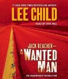 A Wanted Man: A Jack Reacher Novel (Jack Reacher Novels)