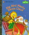 Big Bird Meets Santa Claus