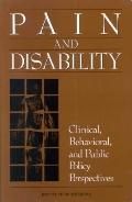Pain and Disability: Clinical, Behavioral and Public Policy Perspectives - Marian Osterweis ...