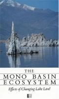 Mono Basin Ecosystem: Effects of Changing Lake Level