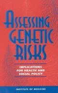 Assessing Genetic Risks Implications for Health and Social Policy