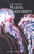 Understanding Marine Biodiversity A Research Agenda for the Nation