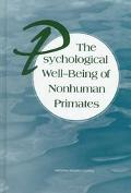 Psychological Well-Being of Nonhuman Primates