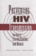 Preventing HIV Transmission The Role of Sterile Needles and Bleach
